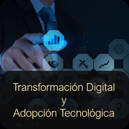Transformación Digital y Adopción Tecnológica